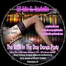 "Mixtape/Mix CD - ""The Back In The Day Dance Party"" - 70's/80's Dance Classics"