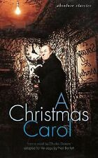 A Christmas Carol : In Many Scenes and Several Songs by Charles Dickens...