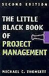 The Little Black Book of Project Management, Thomsett, Michael C., Good Book