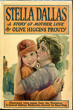 Stella Dallas-Olive Higgins Prouty-Grosset & Dunlap Photoplay Edition in DJ-1923