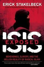 ISIS Exposed - Stakelbeck, Erick 9781621573777