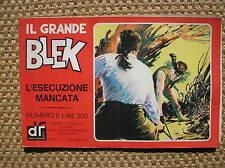 IL GRANDE BLEK 8 1976 L'ESECUZIONE MANCATA EDIZIONI DARDO STRISCIA GIGANTE