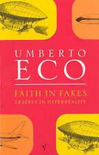 Faith In Fakes, Umberto Eco