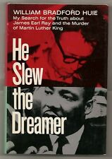 HE SLEW THE DREAMER 1970 HUIE 1st ED. W/DJ BOOK REVIEW COPY * MARTIN LUTHER KING