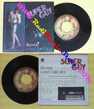 LP 45 7'' SUPER GUY Skyway Sweet claire alice 1980 italy VIP 10242 no cd mc dvd*
