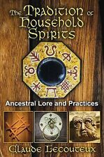 Excellent, The Tradition of Household Spirits: Ancestral Lore and Practices, Lec