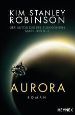 Aurora von Kim Stanley Robinson (2016, Taschenbuch)