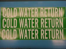 """3 Count, """"COLD WATER RETURN"""", 4"""" x 24"""" Brady Decal, Vinyl Pipe Marker 7056-1HV"""