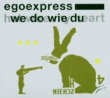 Egoexpress = Hot Wire my heart/We do come te = minimal electro tech house riproduce