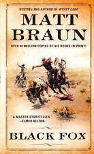 Black Fox (TV Movie Tie in), Braun, Matt, Good,  Book