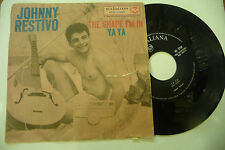 "JOHNNY RESTIVO""THE SHAPE I'M IN/YA YA-disco 45 giri RCA Italy 1962"""