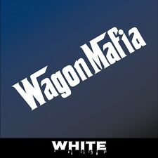 "6"" WAGON MAFIA Sticker Decal Honda STI Mazdaspeed 3 VW Audi BMW Subaru Mazda ill"
