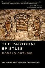 Pastoral Epistles: An Introduction and Commentary (Tyndale New Testament Comment
