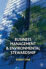 Business Management and Environmental Stewardship: Environmental Think-ExLibrary