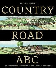 Country Road ABC: An Illustrated Journey Through America's Farmland-ExLibrary