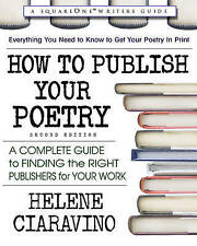 How to Publish Your Poetry: A Complete Guide to Finding the Right Publishers for