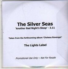(CA959) The Silver Seas, Another Bad Night's Sleep - 2011 DJ CD