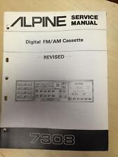 Alpine Service Manual for the 7308 revised Cassette Tape Player Car Stereo