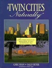 The Twin Cities, Naturally