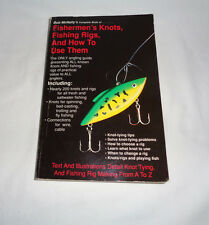 Fishermen's Knots, Fishing Rigs, and How to Use Them by Bob McNally