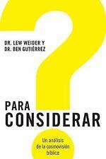 NEW - Para Considerar: Un analisis de la cosmovision biblica (Spanish Edition)