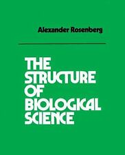 The Structure of Biological Science by Rosenberg, Alexander