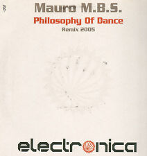 MAURO M.B.S. - Philosophy Of Dance (Remix 2005) - Electronica France