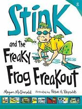 Stink: Stink and the Freaky Frog Freakout 8 by Megan McDonald (2014, Paperback)