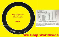 ADAPTER for CAMERA NIKON COOLPIX P600 P610 62mm /RING FOR FILTER ONLY