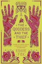 NEW The Goddess and the Thief, Fox, Essie Paperback