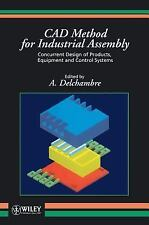 CAD Method for Industrial Assembly: Concurrent Design of Products, Equipment and