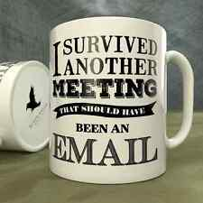 I Survived Another Meeting That Should Have Been an Email -  p Your search for a