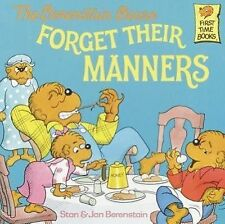 The Berenstain Bears Forget Their Manners by Jan Berenstain, Jan and Stan...