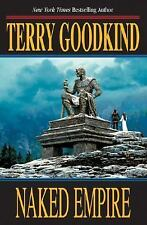 NAKED EMPIRE - TERRY GOODKIND (HARDCOVER 1st Ed) BRAND NEW - FREE SHIP