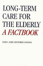 Long-Term Care for the Elderly: A Factbook-ExLibrary