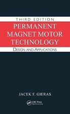 Permanent Magnet Motor Technology : Design and Applications by Jacek F....
