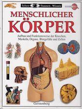 Menschlicher Körper * Sehen Staunen Wissen von Steve Parker * Ab 10 Jahre