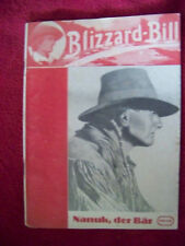Blizzard-Bill-Nanuk, l'orso volume 1 1949 prima-LIBRETTO ORIGINALE