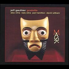Mask by Jeff Gauthier Goatette/Jeff Gauthier (CD, Mar-2005, Cryptogramophone)