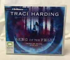 Being of the Field by Traci Harding (2009, CD, Unabridged) Audiobook Audio Book