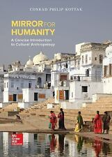 Mirror for Humanity : A Concise Introduction to Cultural Anthropology by...