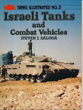 Tank Illustrated No.3 Israeli Tanks and Combat Vehicles Steven J. Zaloga IDF