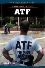 Careers in the ATF (Law and Order Jobs)-ExLibrary