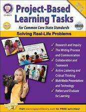 Project-Based Learning Tasks , Grades 6 - 8 : For Common Core State Standards...