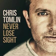Never Lose Sight by Chris Tomlin (CD, Oct-2016, Integrity Music)