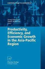 Productivity, Efficiency, and Economic Growth in the Asia-Pacific Region (Contri