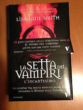L'incantesimo. La setta dei vampiri - Lisa Jane Smith - Newton Compton 3392