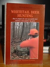 Whitetail Deer Hunting: How to Prepare For & Successfully Hunt America's Game