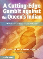 A Cutting-Edge Gambit against the Queen's Indian. By Tuncer, Hera NEW CHESS BOOK