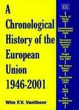 A Chronological History of the European Union, 1946-2001 by Wim F. V....